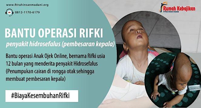 Bantu Operasi Rifki (Penyakit Hidrosefalus)